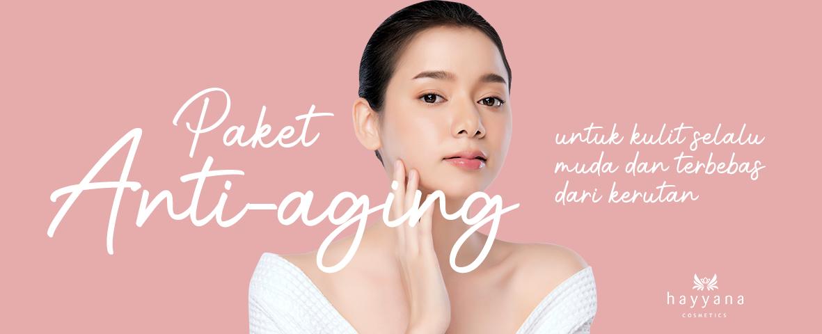 Paket Anti-Aging Untuk Kulit Selalu Muda Dan Terbebas Dari Kerutan